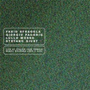 album Live At Italian J. R. [w/ F. Sfregola G. Pacorig L. Mosso]  - Stefano Giust