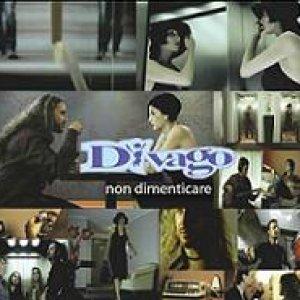 album Non dimenticare - Divago