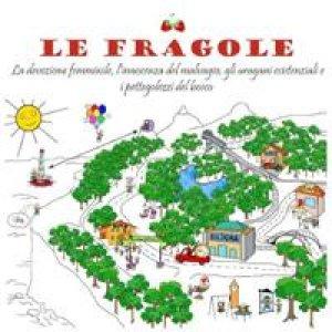 album La Piccola Enciclopedia Del Bosco Vol.1 - Lefragole