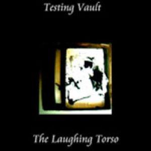 album The Laughing Torso - Testing Vault