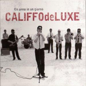 album Un anno in un giorno - Califfo de Luxe