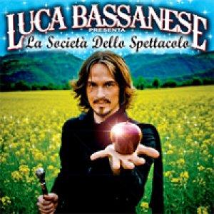 album La società dello spettacolo - Luca Bassanese