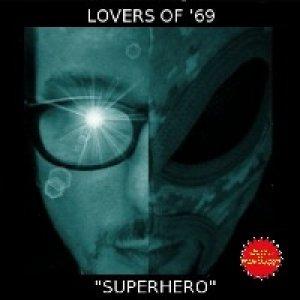 album Superhero - Lovers of '69