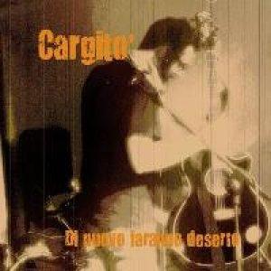 album Di nuovo faranno deserto (EP) - Cargitò