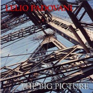 album The Big Picture - Lelio Padovani