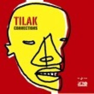 album Connections - Tilak