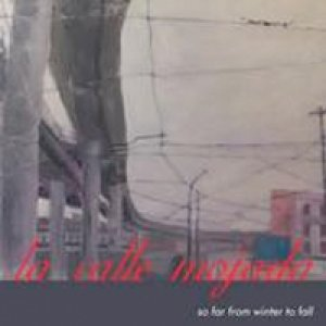 album So far from winter to fall - La calle mojada