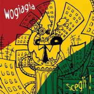album Scegli - wogiagia crew