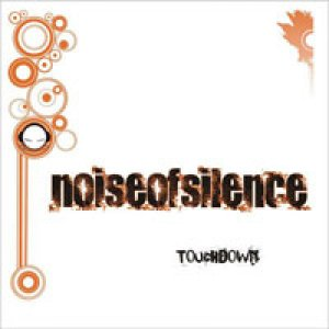 album TouchDown - Noise Of Silence