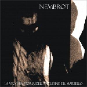 album LA VECCHIA STORIA DELL'INCUDINE E IL MARTELLO - nembrot