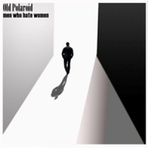 album men who hate women EP - Oldpolaroid