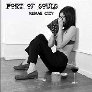 album Rehab City - Port of Souls