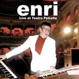 album Live at Teatro Petrella - Enri