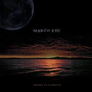 album Opera Futurista - Marco Esu