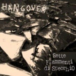 album Sette Frammenti Di Specchio - Hangover