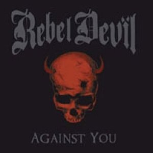 album Against You - Rebel Devil