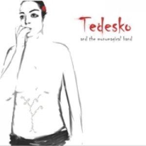 album Tedesko & The Monomagical Band - Tedesko Punkautore & The Monomagical Band
