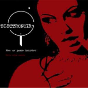 album Non Un Passo Indietro - Elettronoir