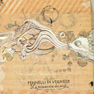 album La primavera dei sordi  - Pennelli di Vermeer
