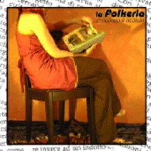 album ...e ricordo il ricordo - La Folkeria