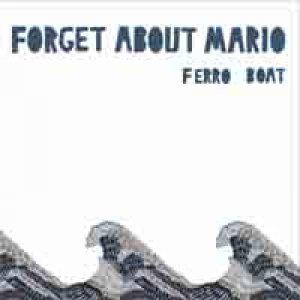 album Ferro boat EP - Forget about mario