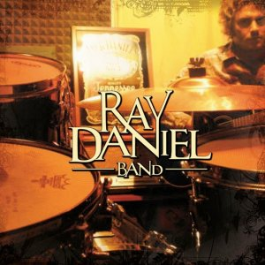 album Ray Daniel band - Ray Daniel band