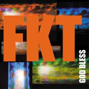 album FKT God Bless (Errata Porridge 003) - FKT (For Killing Them)