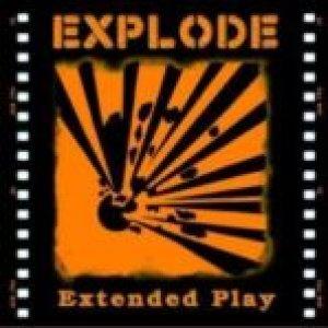 album Extended Play - Explode