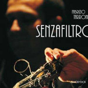 album senzafiltro - Fabrizio Tarroni