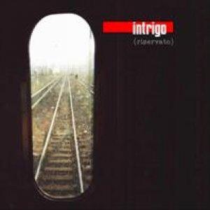 album riservato - Intrigo