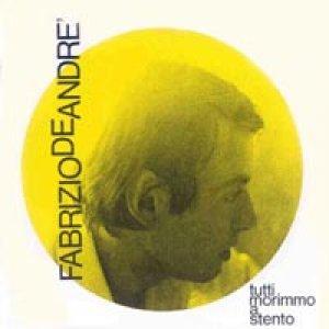 album Tutti morimmo a stento - Fabrizio De André