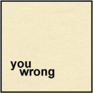 album You Wrong Ep 2008 - You Wrong