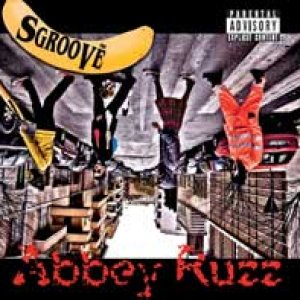 album Abbey Ruzz - Sgroove