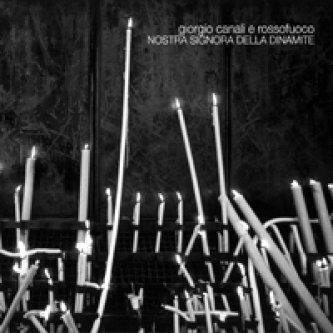 Copertina dell'album Nostra signora della dinamite, di Giorgio Canali & Rossofuoco