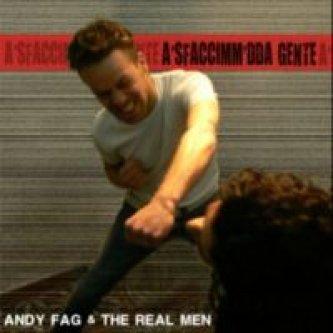 Copertina dell'album 'a sfaccimm' da' gente, di Andy fag & the real men