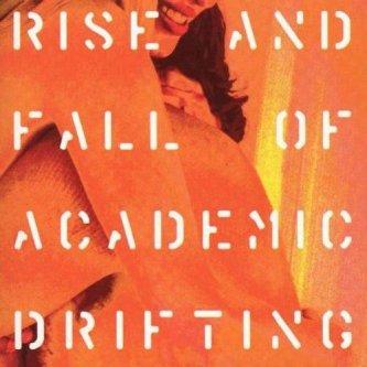 Copertina dell'album Rise and fall of academic drifting, di Giardini di Mirò