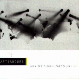 Copertina dell'album Siam tre piccoli porcellin (doppio live), di Afterhours