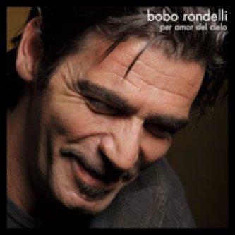 Copertina dell'album Per amor del cielo, di Bobo Rondelli