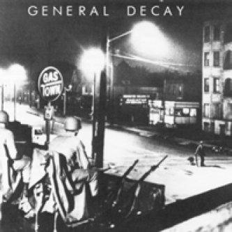Copertina dell'album General Decay, di General Decay
