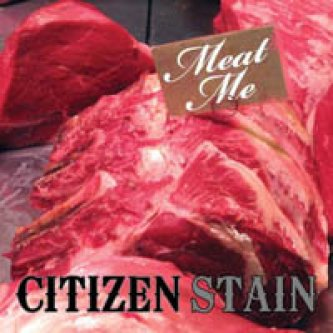 Copertina dell'album Meat Me, di citizenstain
