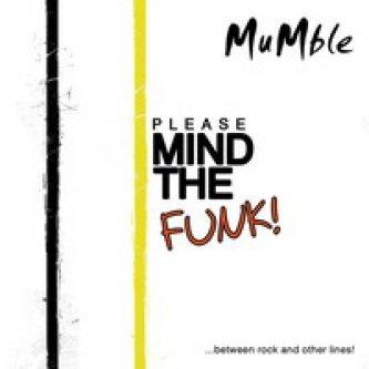 Copertina dell'album Please Mind The Funk, di MuMble