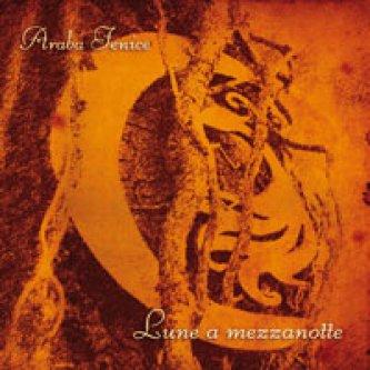 Copertina dell'album Lune a mezzanotte, di Araba Fenice [Emilia Romagna]