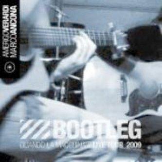 Copertina dell'album Bootleg [w/ Marco Ancona], di Lula (Amerigo Verardi)