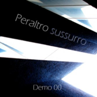 Copertina dell'album Demo 00, di Peraltro sussurro