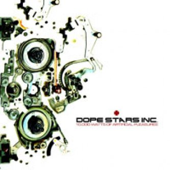 Copertina dell'album 10.000 Watts Of Artificial Pleasures, di Dope Stars Inc.