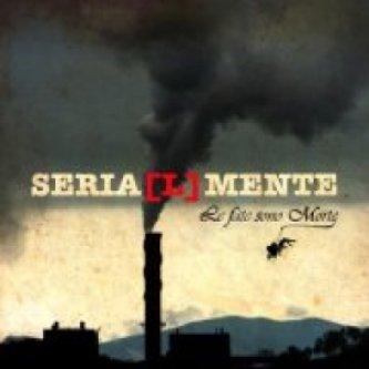 Copertina dell'album Seria(L)Mente Ep, di Le fate sono morte
