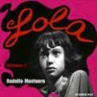 Lola. Mythologies III