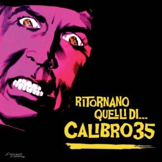 Copertina dell'album Ritornano quelli di... Calibro 35, di Calibro 35
