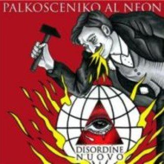 Copertina dell'album Disordine  Nuovo, di Palkosceniko Al Neon