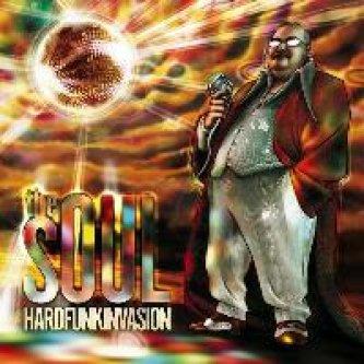 Copertina dell'album Hard Funk Invasion, di The Soul
